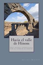 Hacia El Valle de Hinom af Antonio Miranda