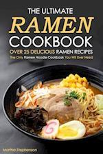 The Ultimate Ramen Cookbook, Over 25 Delicious Ramen Recipes