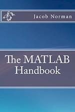The MATLAB Handbook af Jacob Norman
