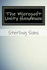 The Microsoft Unity Handbook af Sterling Sims