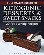 Ketogenic Desserts and Sweet Snacks af Elizabeth Jane