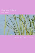 Creatures, Collette and More