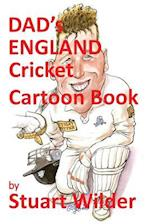 Dad's England Cricket Cartoon Book af Stuart Wilder