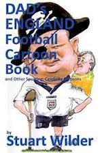 Dad's England Football Cartoon Book