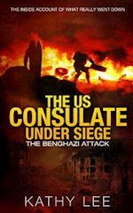 The Us Consulate Under Siege