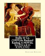 Stalky & Co. (1899), by Rudyard Kipling (Oxford World Classics)