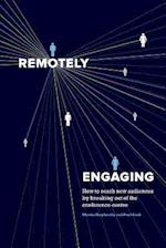 Remotely Engaging