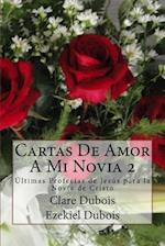 Cartas de Amor a Mi Novia 2 af Clare DuBois, Ezekiel DuBois