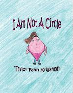 I Am Not a Circle