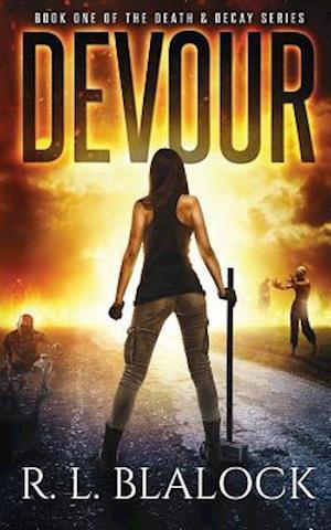 Bog, paperback Devour af R. L. Blalock