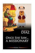 Once She Saw... a Missionary af Deborah Diaz