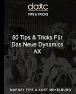 50 Tips & Tricks Fur Das Neue Dynamics Ax