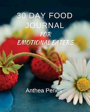 30 Day Food Journal for Emotional Eaters