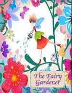The Fairy Gardener