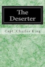 The Deserter af Capt Charles King