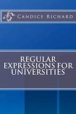 Regular Expressions for Universities af Candice Richard
