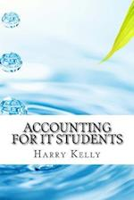 Accounting for It Students af Harry Kelly