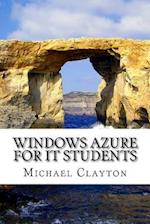 Windows Azure for It Students af Michael Clayton