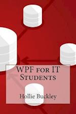Wpf for It Students af Hollie Buckley