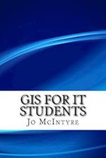 GIS for It Students