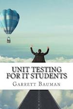 Unit Testing for It Students af Garrett Bauman