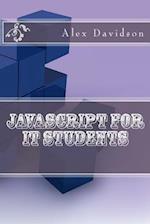JavaScript for It Students af Alex Davidson