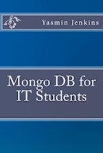 Mongo DB for It Students af Yasmin Jenkins
