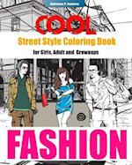 Cool Street Style Fashion Coloring Book for Adult Grownups and Girls af Adriana P. Jenova