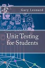 Unit Testing for Students af Gary Leonard