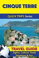 Cinque Terre Travel Guide (Quick Trips Series)