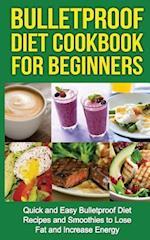 Bulletproof Diet Cookbook for Beginners
