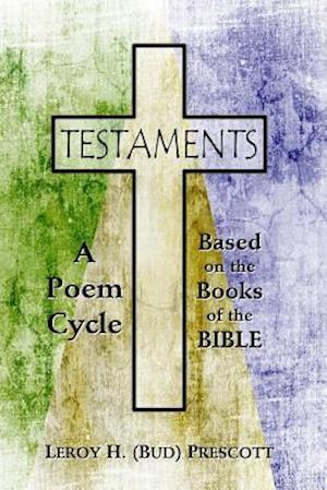 Bog, paperback Testaments af Leroy H. Prescott