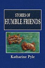 Stories of Humble Friends