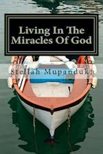 Living in the Miracles of God