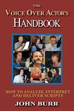 The Voice Over Actor's Handbook