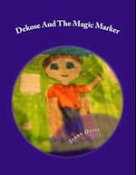 Dekose and the Magic Marker af Jerry D. Davis