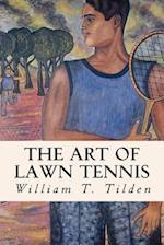 The Art of Lawn Tennis af William T. Tilden
