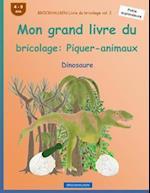 Brockhausen Livre Du Bricolage Vol. 2 - Mon Grand Livre Du Bricolage