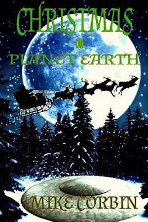 Bog, paperback Christmas on Planet Earth af Mike Corbin