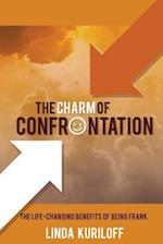 The Charm of Confrontation