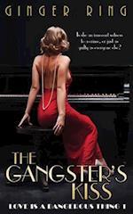 The Gangster's Kiss af Ginger Ring