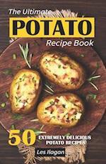 The Ultimate Potato Recipe Book