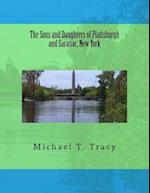 The Sons and Daughters of Plattsburgh and Saranac, New York