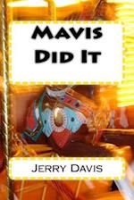 Mavis Did It af Jerry D. Davis
