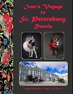 Ivan's Voyage to St. Petersburg, Russia