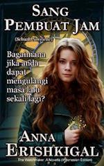 Sang Pembuat Jam (the Watchmaker) (Indonesian Edition)