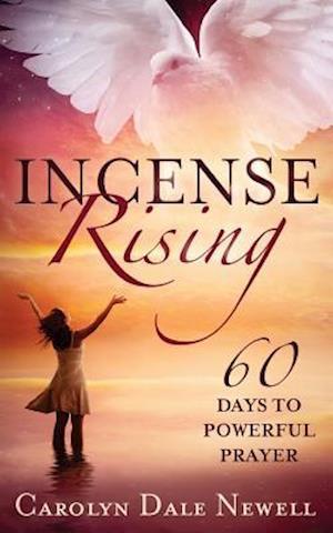 Bog, paperback Incense Rising af Carolyn Dale Newell