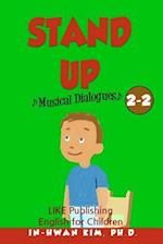 Stand Up Musical Dialogues