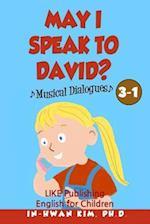 May I Speak to David? Musical Dialogues