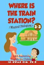 Where Is the Train Station? Musical Dialogues af In-Hwan Kim Ph. D.
